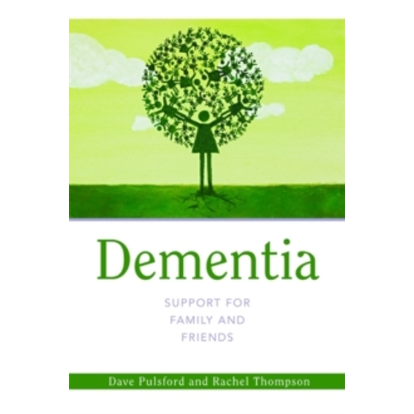 Dementia - Support for Family and Friends