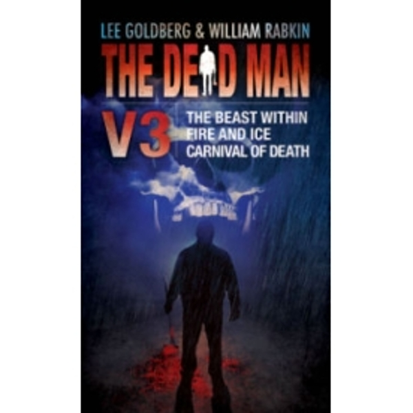 The Dead Man, Volume 3: The Beast Within, Fire and Ice, Carnival of Death