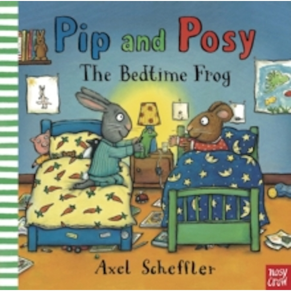 Pip and Posy: The Bedtime Frog (Paperback, 2015)