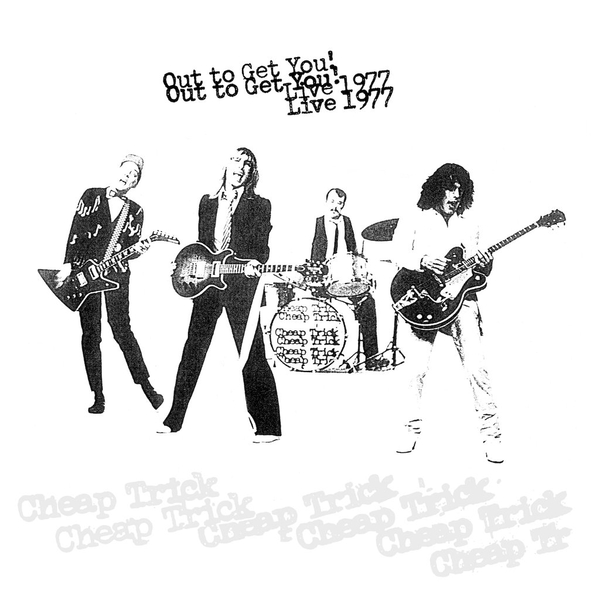 Cheap Trick - Out To Get You! (Live 1977) Vinyl