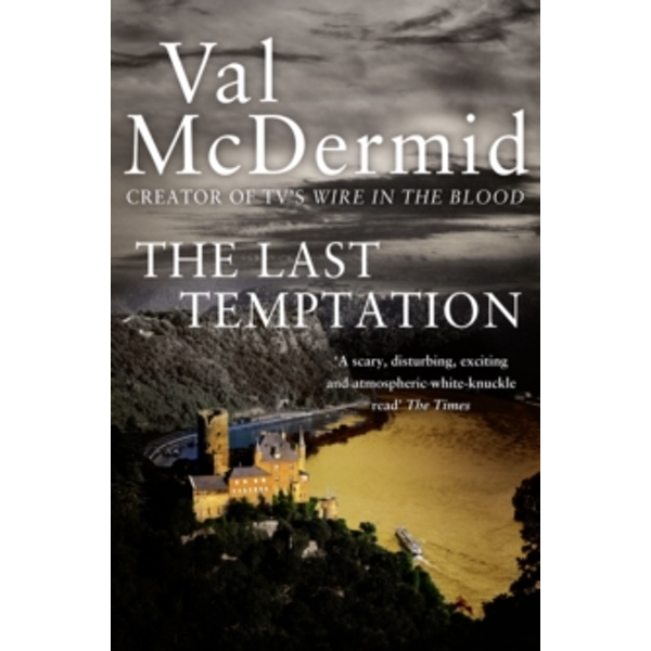 The Last Temptation (Tony Hill and Carol Jordan, Book 3) by Val McDermid (Paperback, 2010)