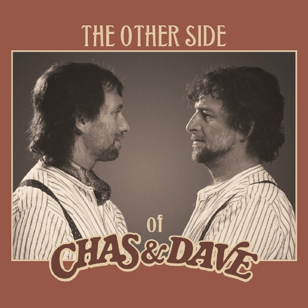 Chas & Dave - The Other Side Of Chas & Dave Vinyl