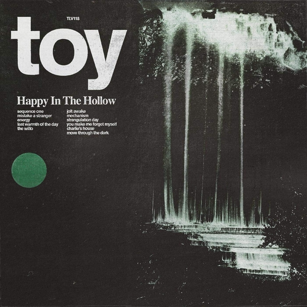 Toy ‎– Happy In The Hollow Limited Edition Green Vinyl