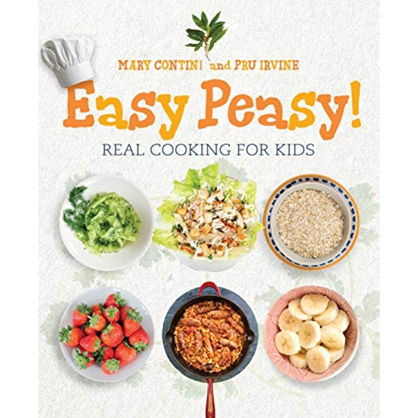 Easy Peasy! Real Cooking For Kids Paperback / softback 2018