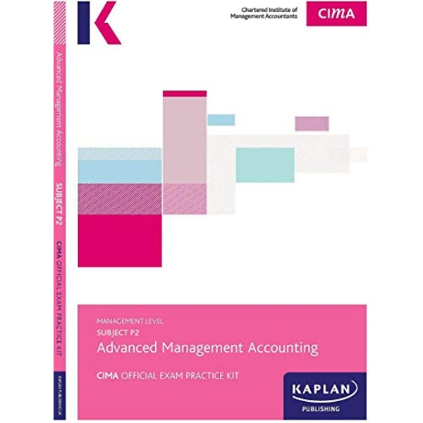 P1 MANAGEMENT ACCOUNTING - EXAM PRACTICE KIT by KAPLAN PUBLISHING (Paperback, 2017)