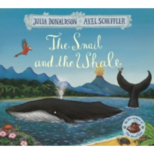 The Snail and the Whale (Paperback, 2016)