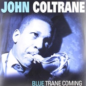 John Coltrane - Blue Trane Coming Vinyl