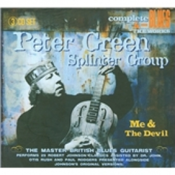 Peter Green Splinter Group Me And The Devil CD