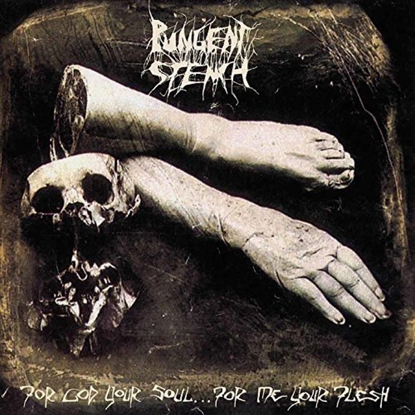 Pungent Stench - For God Your Soul For Me Your Flesh Vinyl