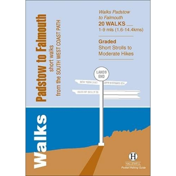 Walks Padstow to Falmouth: Short Walks from the South West Coast Path by Richard Hallewell (Paperback, 2013)