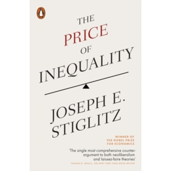 The Price of Inequality by Joseph Stiglitz (Paperback, 2013)