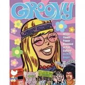 Groovy  When Flower Power Bloomed In Pop Culture Hardcover