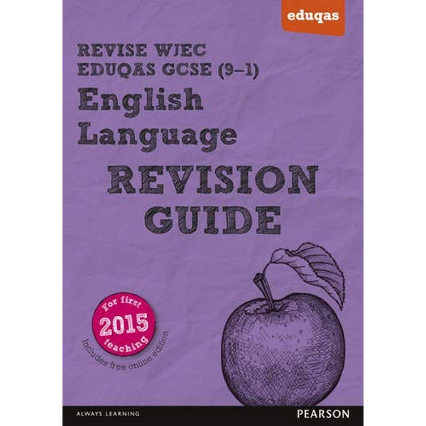 REVISE WJEC Eduqas GCSE in English Language Revision Guide with FREE online edition Mixed media product 2015