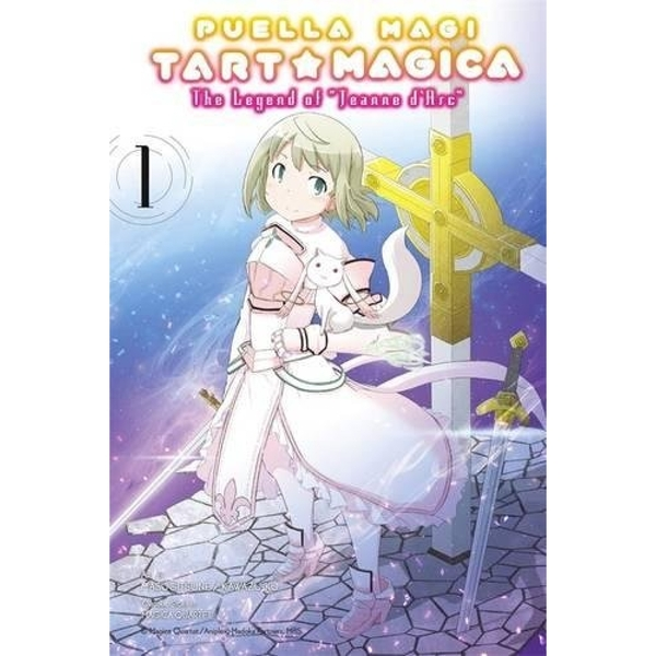 Puella Magi Tart Magica, Vol. 1 The Legend of Jeanne d'Arc