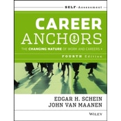 Career Anchors: The Changing Nature of Work and   Careers Self Assessment, Fourth Edition by John Van Maanen, Edgar H. Schein (Paperback, 2013)