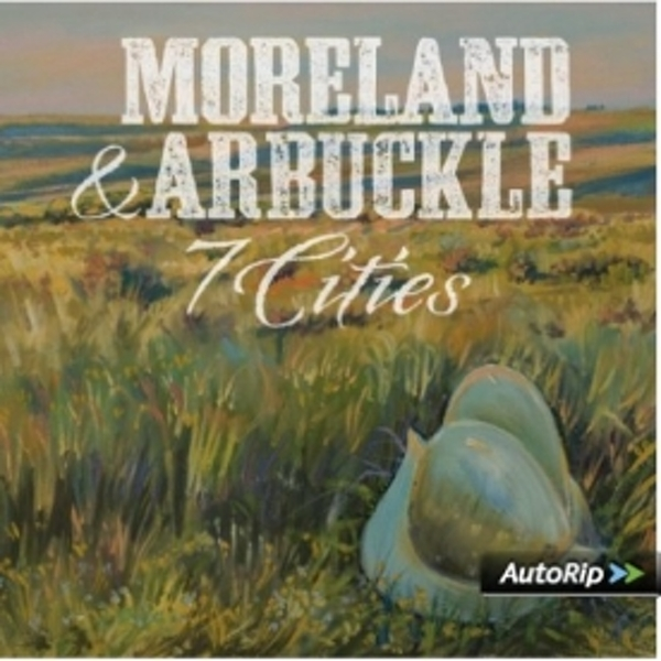 Moreland & Arbuckle - 7 Cities CD