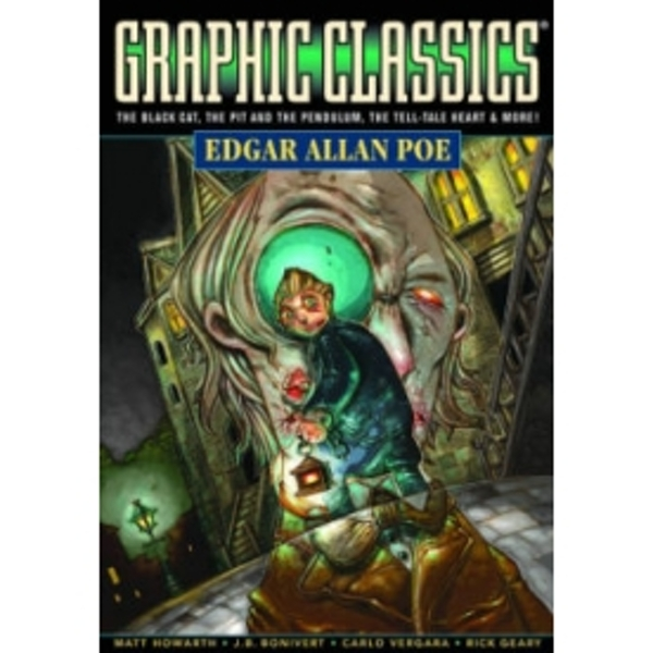 Graphic Classics Volume 1: Edgar Allan Poe (4th Edition)