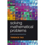 Solving Mathematical Problems: A Personal Perspective by Terence Tao (Paperback, 2006)