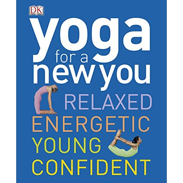 Yoga for a New You by DK (Paperback, 2012)