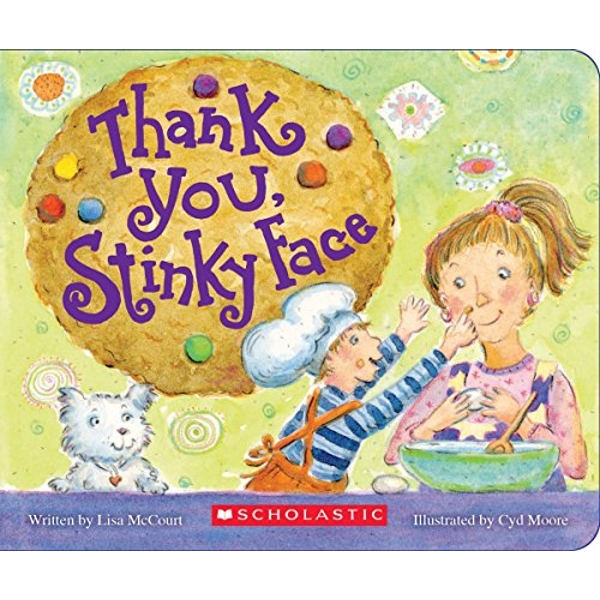 Thank You, Stinky Face  Board book 2018