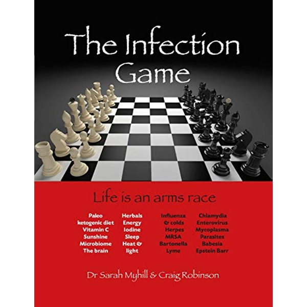 The Infection Game life is an arms race Paperback / softback 2018