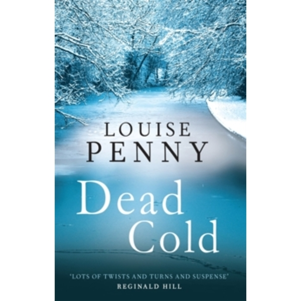 Dead Cold: A Chief Inspector Gamache Mystery, Book 2 by Louise Penny (Paperback, 2011)
