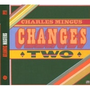 Charles Mingus - Changes Two CD