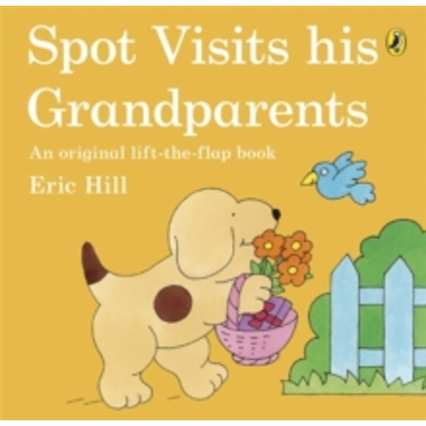 Spot Visits His Grandparents by Eric Hill (Paperback, 2014)