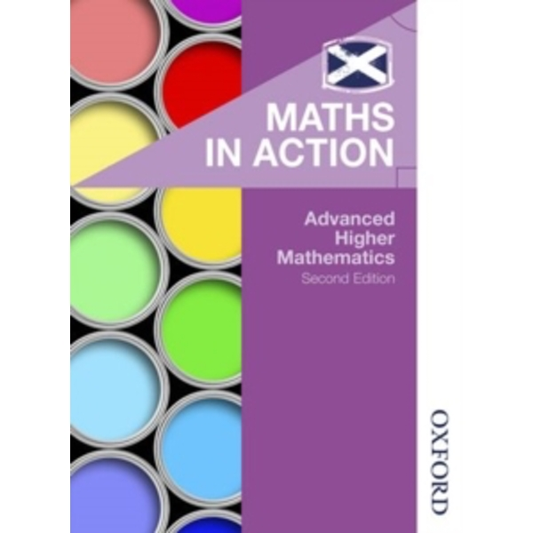 Maths in Action: Advanced Higher Mathematics by Peter Westwood, Clive Chambers, Edward Mullan (Paperback, 2015)
