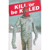 Kill Or Be Killed: Volume 4