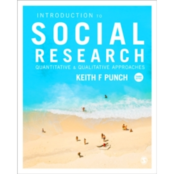 Introduction to Social Research : Quantitative and Qualitative Approaches