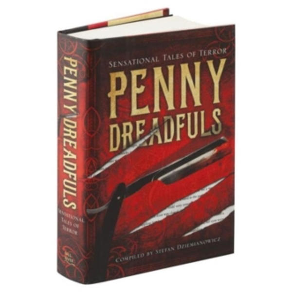 Penny Dreadfuls: Sensational Tales of Terror by Various (Hardback, 2015)