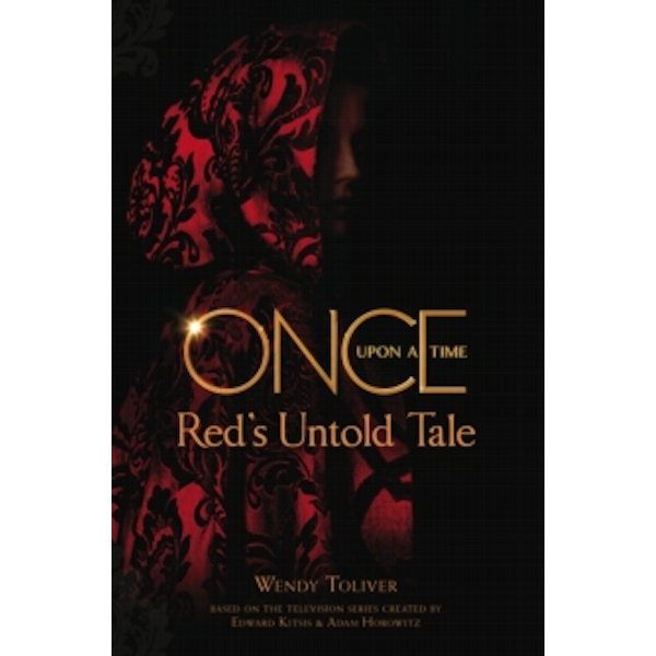 Once Upon a Time : Red's Untold Tale