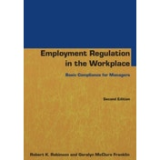Employment Regulation in the Workplace: Basic Compliance for Managers: 2014 by Geralyn McClure Franklin, Robert K. Robinson (Paperback, 2014)