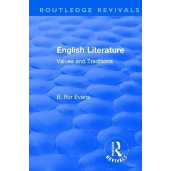 : English Literature (1962) : Values and Traditions