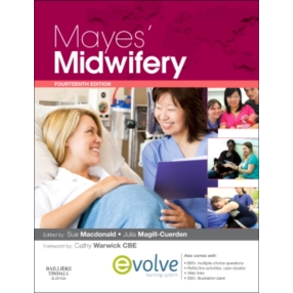Mayes' Midwifery: A Textbook for Midwives