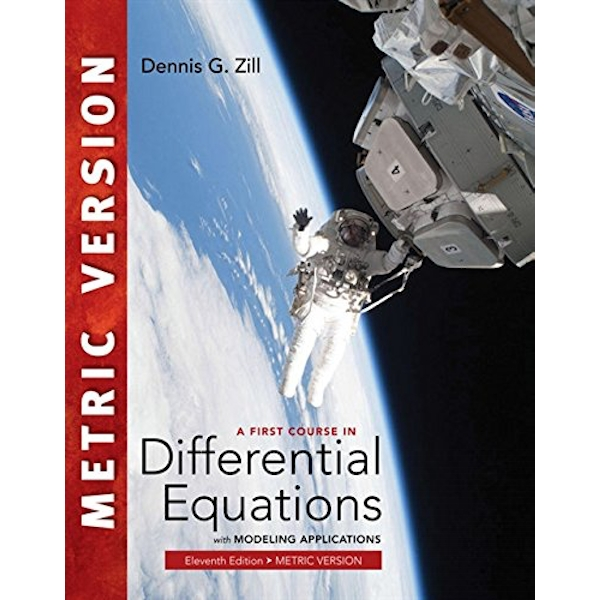 A First Course in Differential Equations with Modeling Applications by Dennis G. Zill (Paperback, 2017)