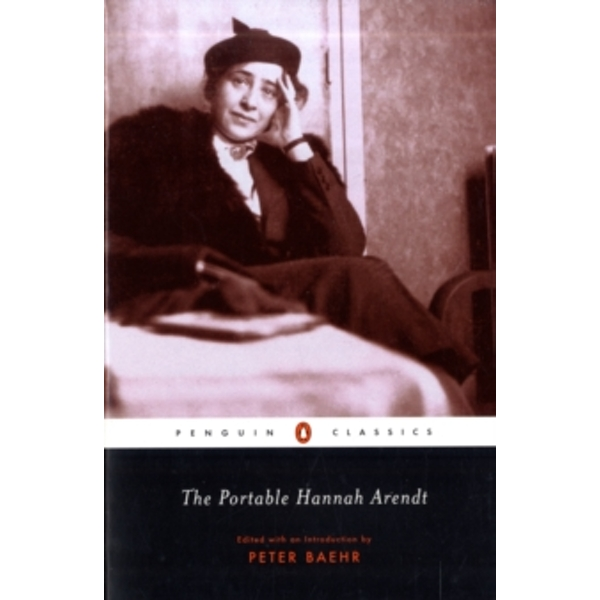 The Portable Hannah Arendt by Hannah Arendt (Paperback, 2003)