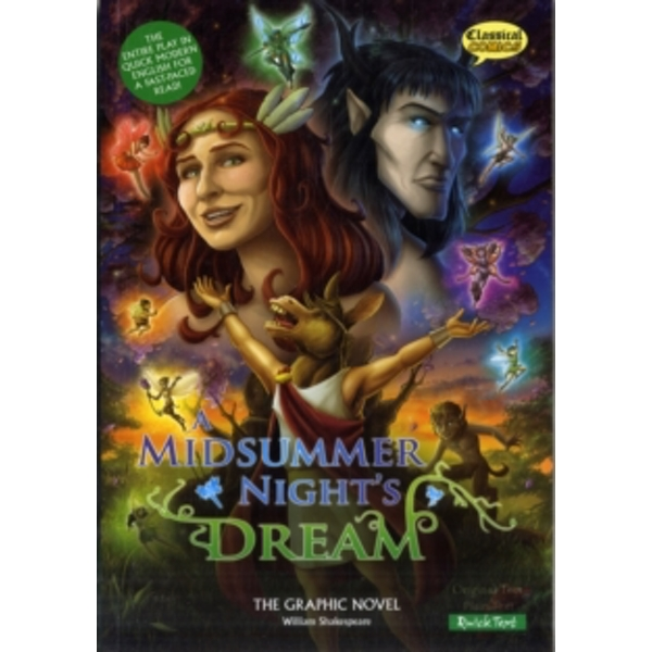 A Midsummer Night's Dream the Graphic Novel: Quick Text by William Shakespeare (Paperback, 2011)