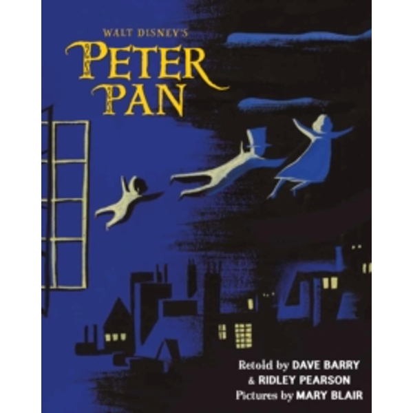 Walt Disney's Peter Pan : Illustrated by Mary Blair