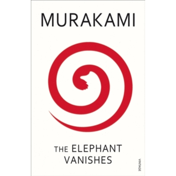 The Elephant Vanishes by Haruki Murakami (Paperback, 2001)
