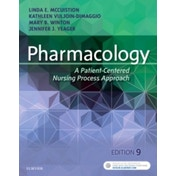 Pharmacology: A Patient-Centered Nursing Process Approach by Jennifer J. Yeager, Linda E. McCuistion, Mary Beth Winton, Kathleen Dimaggio (Paperback, 2017)