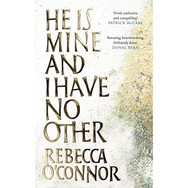He Is Mine and I Have No Other  Hardback 2018