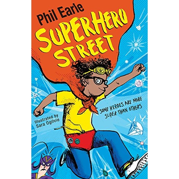 Superhero Street by Phil Earle (Paperback, 2016)