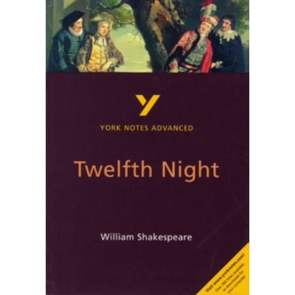 Twelfth Night: York Notes Advanced by Emma Smith (Paperback, 2001)