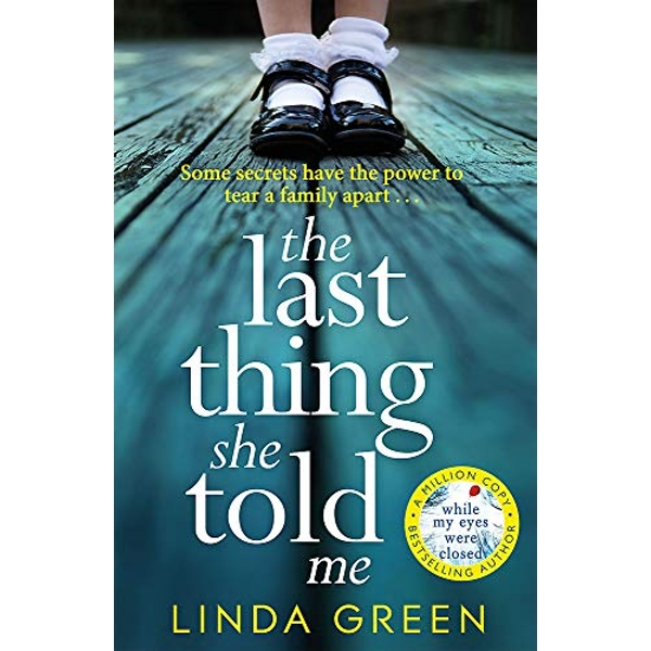 The Last Thing She Told Me The Richard & Judy Book Club Bestseller Paperback / softback 2019