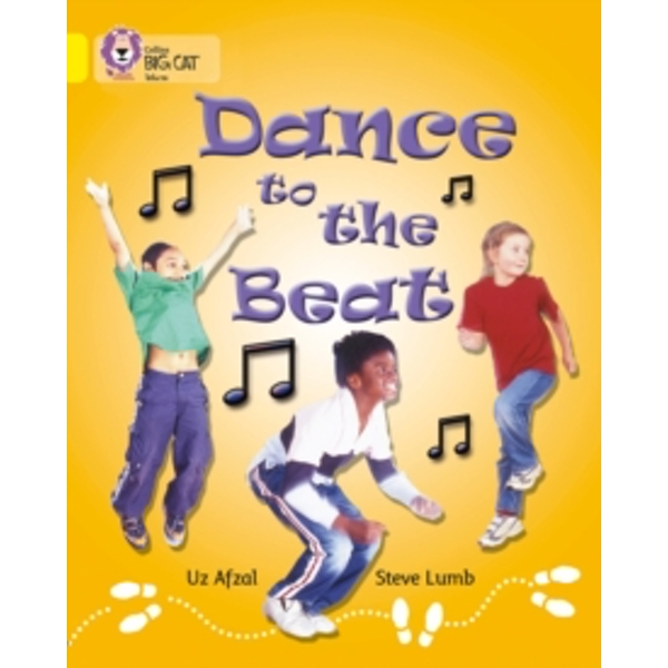 Dance to the Beat: Band 03/Yellow (Collins Big Cat) by Uz Afzal (Paperback, 2005)