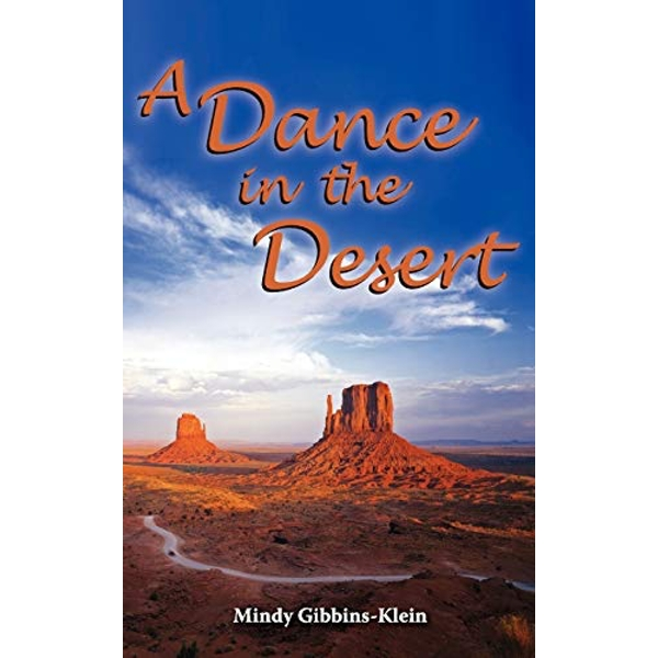 A Dance in the Desert by Mindy Gibbins-Klein (Paperback, 2009)