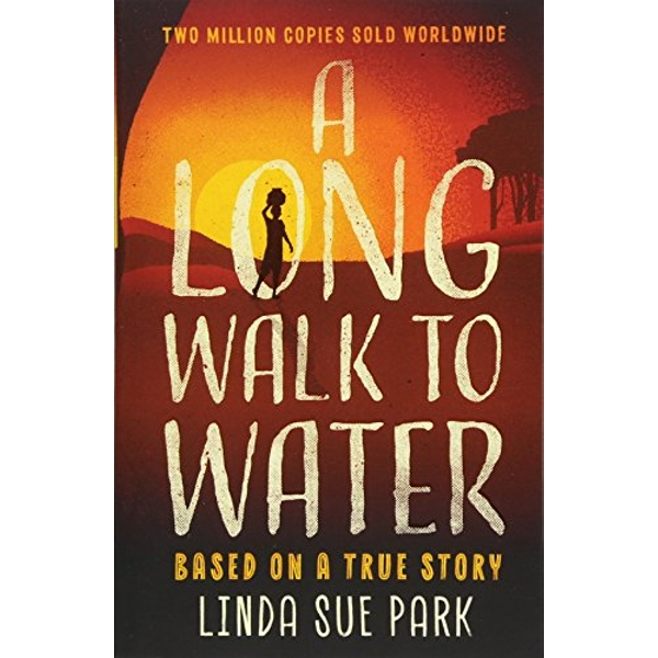 A Long Walk to Water International Bestseller Based on a True Story Paperback / softback 2018