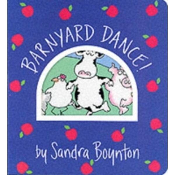 Barnyard Dance! by Sandra Boynton (Board book, 1993)